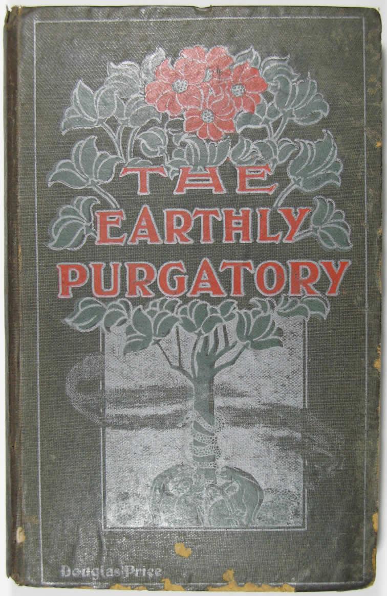 The earthly purgatory Douglas price novel